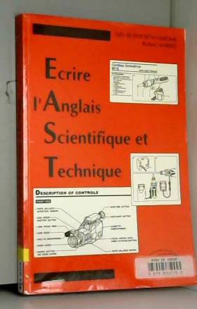 Sally Bosworth-Gerome et Robert Marret - Ecrire l'anglais scientifique et technique: E.A.S.T