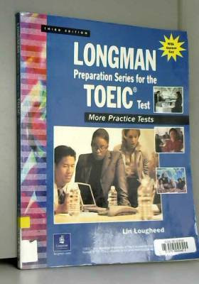 Lin Lougheed - Longman Preparation Series for the TOEIC® Test: More Practice Tests