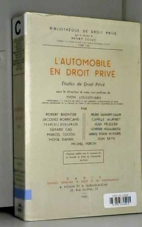 Yvon Loussouarn - L'Automobile en droit privé : études de droit privé, sous la direction et avec une préface de...