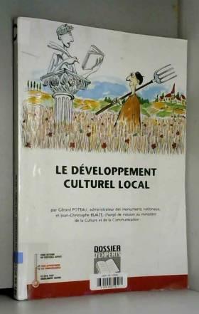 Gérard Poteau et Jean-Christophe Blaize - Le développement culturel local