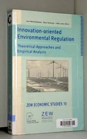 Jens Hemmelskamp, Klaus Rennings et F. Leone - Innovation-Oriented Environmental Regulation: Theoretical Approaches and Empirical Analysis