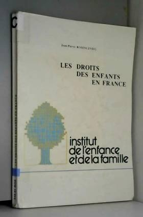Jean-Pierre Rosenczveig - Broché - Les droits des enfants en france
