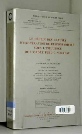 Abdel Salam Muzuaghi - Le déclin des clauses d'exonération de responsabilité sous l'influence de l'ordre public...