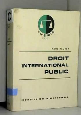 Paul Reuter - Droit international public / Reuter, Paul / Réf42473