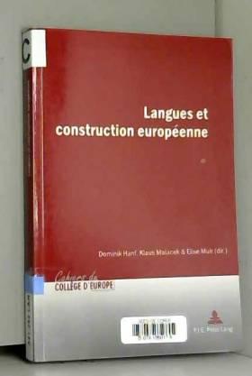 Dominik Hanf et Elise Muir - Langues et construction europeenne