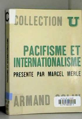 Merle Philippe - Pacifisme et Internationalisme