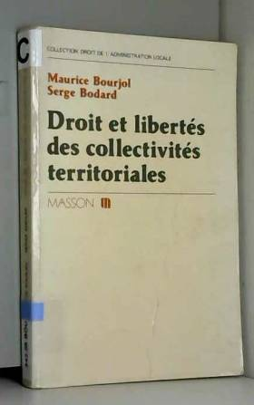 Bourjol - Droit et libertés des collectivites territoriales