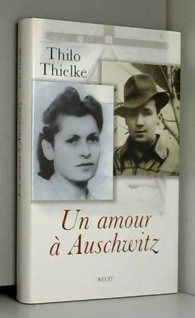 Un amour a Auschwitz