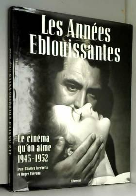 Jean-Charles Tacchella - Les Années éblouissantes