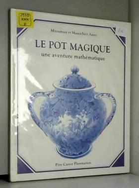 Le pot magique