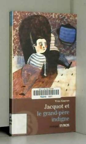 Jacquot Et Le Grand Pere Indig