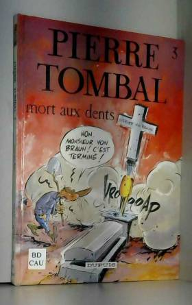 Pierre Tombal Tome 3 : Mort...