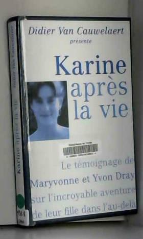 Karine après la vie : Le...