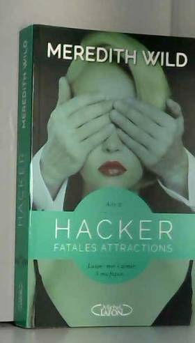 Hacker - Acte 2 Fatales...