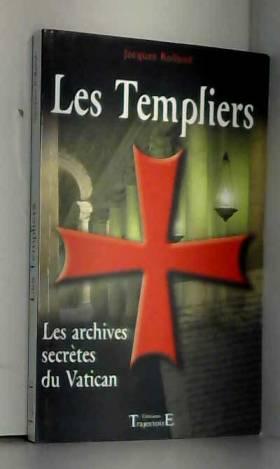Les Templiers - Les...
