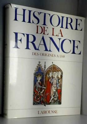 Georges Duby - Histoire de la France. Tome 1 : des origines à 1348.