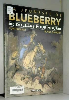 Jeunesse de Blueberry (La)...