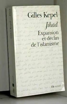 Jihad : Expansion et déclin...