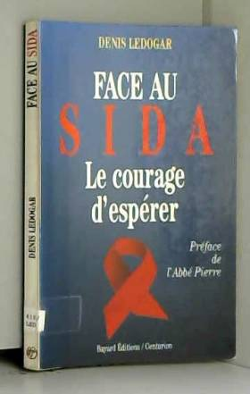 Face au SIDA : le courage...