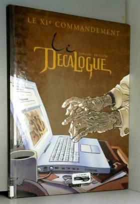 Le Décalogue, Tome 11 : Le...