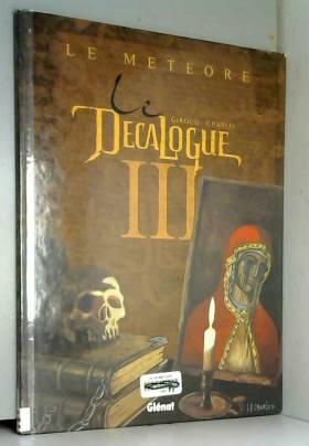Le Décalogue, tome 3 : Le...