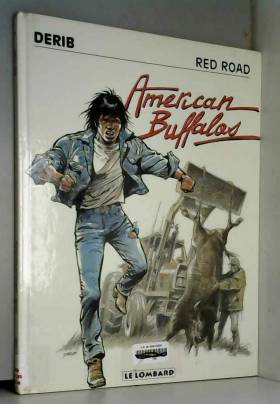 RED ROAD TOME 4 : AMERICAN...