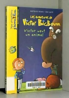 Les aventures de Victor...