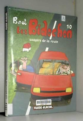 Les Bidochon, tome 10 :...