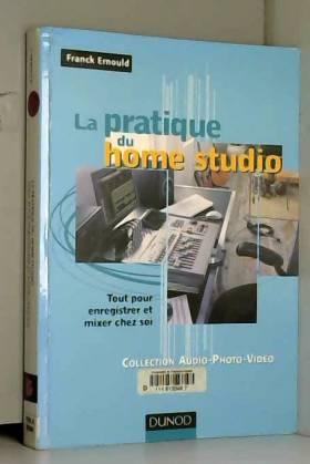 La pratique du Home Studio...