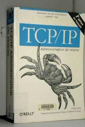 TCP/IP : Administration de...