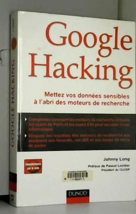Google Hacking : Mettez vos...