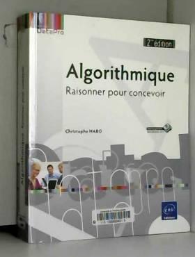 Algorithmique - Raisonner...