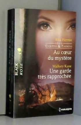 Au coeur du mystère - Une...