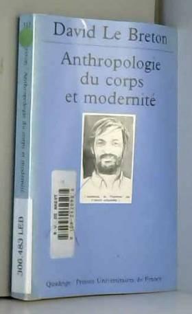 Anthropologie du corps et...