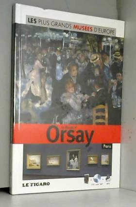 Le Musée d'Orsay, Paris,...