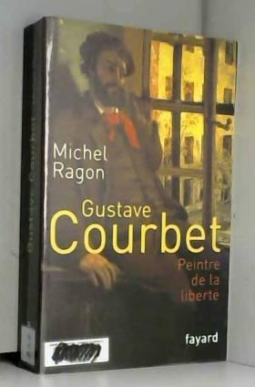 Gustave Courbet, peintre de...