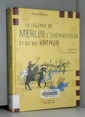 La légende de Merlin...