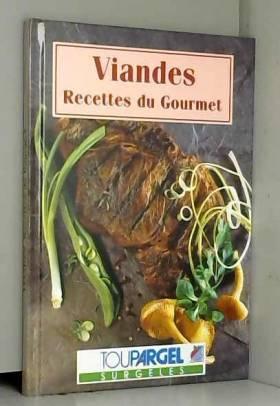 Viandes (Recettes du gourmet.)