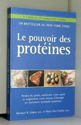 Le pouvoir des protéines