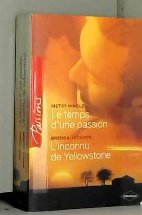 Le temps d'une passion +...