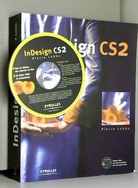 InDesign CS2 : Pour PC et...