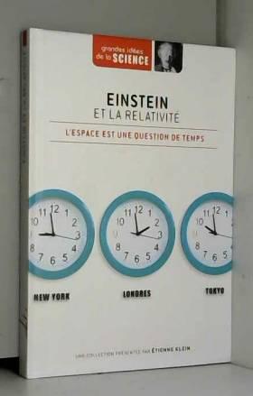 Einstein et la relativité....