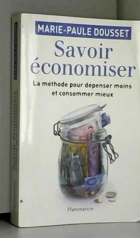 Savoir Economiser, la...