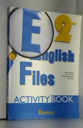 English files, seconde....