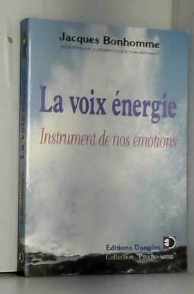 Voix énergie. Instrument de...