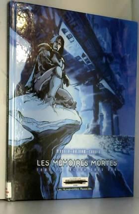 Les Mémoires mortes, tome 2...