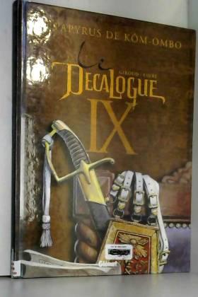 Le Décalogue, Tome 9 : Le...