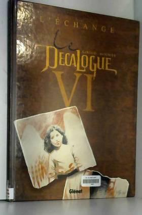 Le Décalogue, tome 6 :...