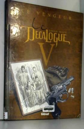 Le Décalogue, tome 5 : Le...