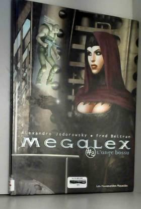 Megalex, Tome 2 : L'ange bossu